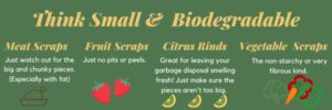 acceptable food for garbage disposal: meat scraps, fruits scraps, citrus rinds, vegetable scraps