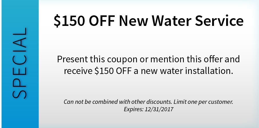 $150 OFF New Water Service