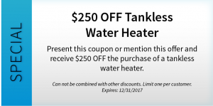 $250 OFF Tankless Water Heater
